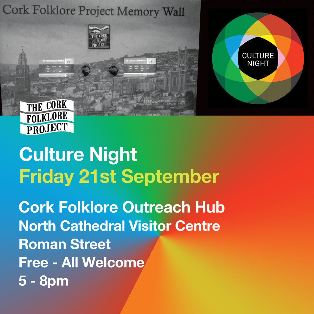 Culture night at Cork Folklore Project Outreach Hub info graphic