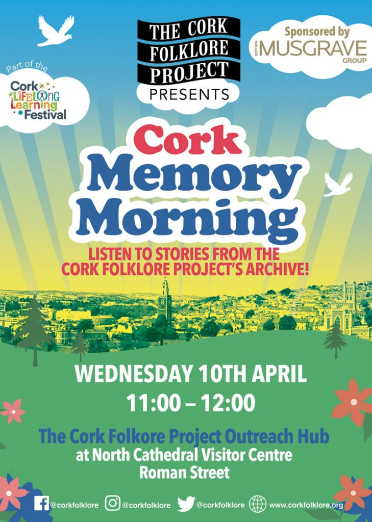 Cork Memory Morning Poster Wednesday 10th April 11:00-12:00
